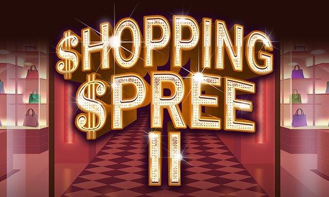 SHOPPING SPREE II